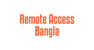 Remote Access Bangla